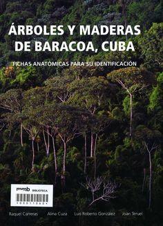 Árboles y maderas de Baracoa, Cuba
