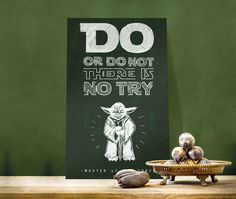 Do or do not. There is no try. #yoda #starwars #posterplate #poster