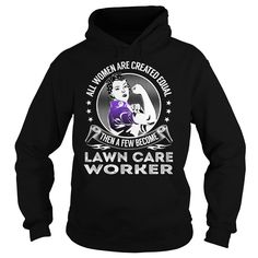 Become Lawn Care Worker Job Title TShirt