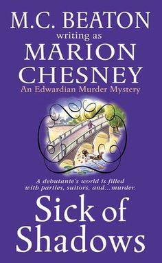 Marion Chesney - Sick of Shadows / #awordfromJoJo #HistoricalFiction #CozyMystery #MarionChesney