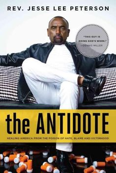 The Antidote: Healing America from the Poison of Hate Blame and Victimhood