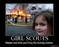 funny motivational posters   Girl Scouts Motivational Poster   Funny Pictures   Email Jokes