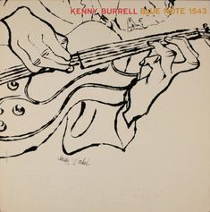 Kenny Burrell, vol. 2 Blue Note Records BLP 1543 LP Vinyl Record, Album Cover Illustration by Andy Warhol Kenny Burrell, Andy Warhol, Lps, Johannes Itten, Blue Note Jazz, Francis Wolff, David Stone, Ben Shahn, Jazz Poster