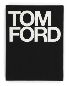 Tom Ford - Home - T.J.Maxx High Fashion Photography, Glamour Photography, Editorial Photography, Lifestyle Photography, Tom Ford Book, Ford Clothing, Craig Mcdean, Helmut Newton, Terry Richardson