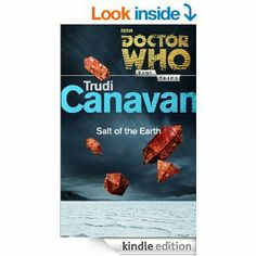 Amazon.com: Doctor Who: Salt of the Earth (Time Trips) eBook: Trudi Canavan: Kindle Store