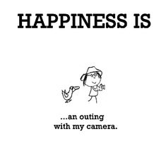 Happiness #144: Happiness is an outing with my camera.