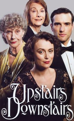 "Upstairs Downstairs ... great ""soap"" series This is the second group/generation and it was good, but I don't think the original Downstairs Upstairs can be beat...this was fun and nice to witness, but the first one stole my heart away...& spoiled it..lol"
