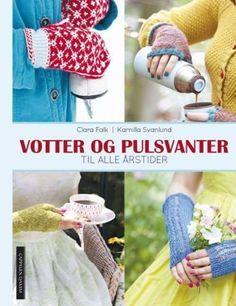 """Jeg fant et par fine votter ( Signe) på Ravelry som var strikket etter mønster fra strikkeboken """" Vantar för alla årstider """" eller """"Vot..."""