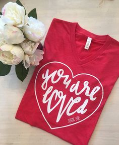 You Are Loved, Christian Shirt, Christian T-Shirt, Women's V-neck, ladies shirt, graphic shirt, trendy clothing, inspirational, mom shirt