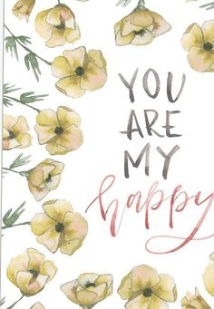 You Are My Happy Print by WinsomeEasel on Etsy