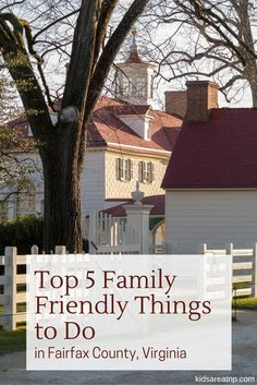 Top 5 Family Friendly Things to Do in Fairfax County, Virginia-Kids Are A Trip: