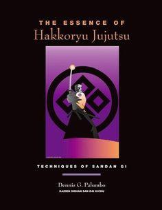 The Essence Of Hakkoryu Jujutsu Techniques Of Sandan Gi