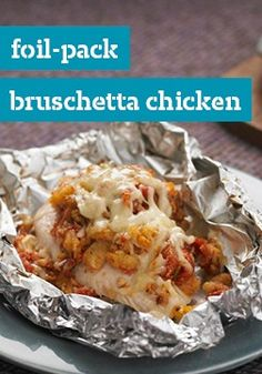 Foil-Pack Bruschetta Chicken Bake -- Looking for a fresh, healthy living take on chicken breasts? Wrap 'em up in foil with stuffing mix and bruschetta toppings and revel in the applause around your dinner table.