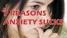 7 reasons anxiety sucks (incase anyone needed it pointing out to them!)