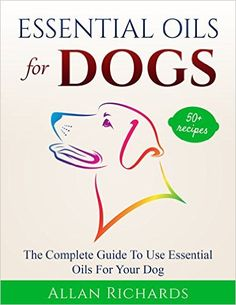 FREE ebook with 50+ recipes for using essential oils with dogs