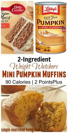Spice Cake Mix Mini Muffins Weight Watchers Pumpkin Spice Cake Mix Muffins, Mini Sweet Treats from combining just 2 ingredients, 90 calories, 2 Weight Watchers Points PlusMuffin (disambiguation) A muffin is a small quick bread, Muffin may also refer to: Weight Watcher Desserts, Weight Watchers Snacks, Muffins Weight Watchers, Weight Watchers Points Plus, Plats Weight Watchers, Weight Watchers Pumpkin Cake Recipe, Weight Watchers Breakfast, Weight Watcher Dinners, Weight Watchers Cupcakes
