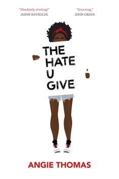 Angie Thomas, The Hate U Give, February 28