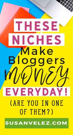 Blog niches that are proven to work. If you are starting a blog for profit, it is important to start a blog in a profitable niche. You'll find 11 blog niches that are not only popular but that make money and you will absolutely love blogging in them. #blog #bloggingtips #startablog #niche