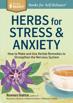 In this accessible guide, best-selling author and renowned herbalist Rosemary Gladstar shows you how to make your herbal remedies to strengthen your nervous system and address a wide range of symptoms
