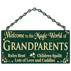 Welcome To The Magical World of Grandparent's Home & Garden Sign. $21.95 Australian Made. Made From Powder Coated Steel.