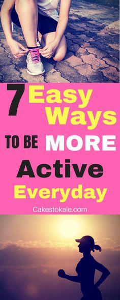 7 Easy Ways to stay active everyday. These simple ways will help you stay healthy even when you are busy. #fitness #health #healthylifestyle