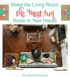 Make the Living Room the Most Fun Room in Your House