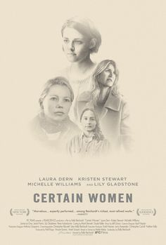 Certain Women (2016) - Kelly Reichardt -