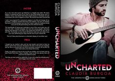 BLOG TOUR, EXCERPT, PLAYLIST & SIGNED GIVEAWAY: Uncharted (Unexpected, #3) by Claudia Burgoa - #RockstarAlert - 99¢ Sale! - iScream Books