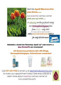 April sale on Microdermabrasion, facials and sunscreen!  Call 559-324-9900 for a an appointment at avecinia in Clovis!