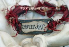 Courage Bracelet - Words to Live by - Inspiration Jewelry - Copper & Silk Ribbon Cuff. $77.00, via Etsy. objectsofdevotion