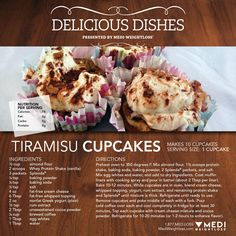 Our Tiramisu Cupcakes are a great tasty Italian treat! This dessert is low in carbs and has only 78 calories! Bake some today!  #TheOneThatWorks #MediWeightloss #weightloss #healthydessert