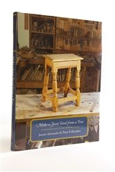 Book describing making a traditional stool, starting from felling a tree and splitting a log
