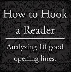 (Writing help) How to book a reader: analyzing 10 good opening lines. I don't write much anymore, but this is really interesting. The voyage of the dawn treader is the best one!