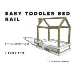 The Design Confidential DIY Furniture Plans // How to Build a Toddler Bed Rail