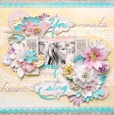 {You make my heart sing} *Prima* - Scrapbook.com Wendy Schultz Onto Scrapbook Art.