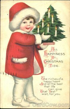 All Happiness At Christmas Tide Series 505 The richest of a happy heart And all the best that life can give wish for you