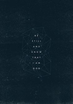"""the-worship-project: """" Be Still and Know - inspired by Psalm 46 """"God is our refuge and strength, an ever-present help in trouble. Therefore we will not fear, though the earth give way, and the. Bible Verses Quotes, Jesus Quotes, Bible Scriptures, Faith Quotes, Worship Quotes, Worship Wallpaper, Bible Verse Wallpaper, Wallpaper Quotes, Psalm 46"""