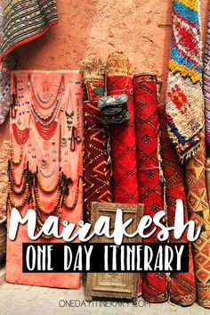 Marrakesh, Morocco - One day itinerary