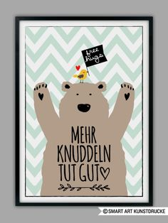 "Bild mit süßem Kuschelbär ""Mehr knuddeln tut gut"" / picture with free hugs bear by Smart-Art-Kunstdrucke via DaWanda.com"