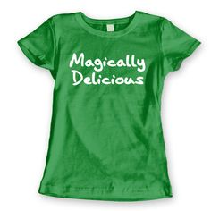 86573deb9 MAGICALLY Delicious - funny humorous irish st. patrick's day paddy's clover  drinking lucky party new