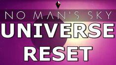 No Man's Sky News: CONFIRMED THE NO MAN'S SKY UNIVERSE WILL BE RESET #NoMansSky