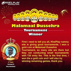 Congratulations! To Srinivas from #Secunderabad on Winning Malamaal Dussehra Tiurnament @ KhelPlayRummy.com! #playrummy #rummyonline #khelplayrummy #winner #playnow