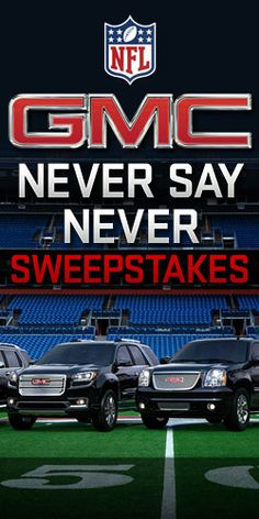 Enter to #Win the #GMC Never Say Never #Sweepstakes