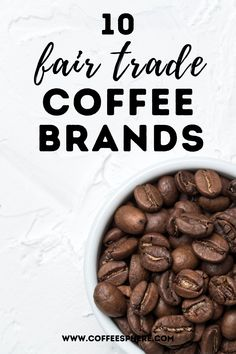 If you're looking for fair trade coffee brands to purchase from, this is a list of a few brands that exclusively sell fair trade coffee. Laughing Man Coffee, Peace Coffee, Coffee Trailer, Coffee Products, Coffee Farm, Fair Trade Coffee, Sustainable Farming, Coffee Branding, Dark Roast