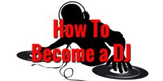 How To Become A DJ http://mixingmastering.co.uk/how-to-become-a-dj/