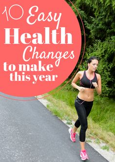 10 Easy Healthy Changes to Make this Year by Mama's Got it Together