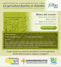 Invitación abierta a lanzamiento del libro la #AgriculturaFamiliar en Colombia, estudios sobre su multifuncionalidad