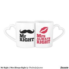 Mr Right / Mrs Always Right Couples' Coffee Mug Set