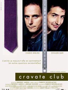 Cravate Club, Members Only (Frédéric Jardin) - 2002 F - Charles Berling,  Edouard Baer
