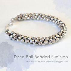 Disco Ball Beaded Kumihimo Bracelet - Dream a Little Bigger